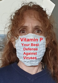 Woman wearing surgical mask that says Vitamin P -  your best defense against viruses
